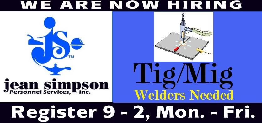 Tig / Mig Welders Needed! Apply NOW!